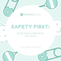 Safety First: Simple Steps to Baby Proof Your Home - Covered Goods, Inc. Fun Fall Activities, Crawling Baby, Safety First, Home Safety, Baby Health, Baby Hacks, Having A Baby, Health And Safety, New Moms