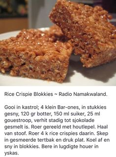 Versier die blokkies met gesmelte sjokolade en/of gekapte neute, kersies of enige ander versiering Baking Recipes, Cookie Recipes, Dessert Recipes, Desserts, Fudge Recipes, Pudding Recipes, Kos, South African Recipes, Rice Crispy Treats