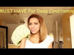 Extremely Moisturizing Deep Conditioning Routine!