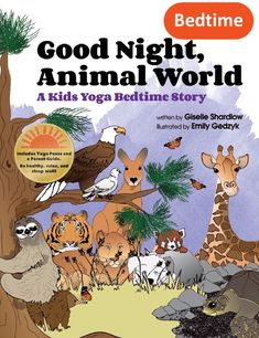 "Good Night Animal World | Kids Yoga Stories - give the gift of bedtime yoga + literacy for children ages 2 to 5 this holiday season!  ""Great way to introduce yoga to a toddler!"" - Ms. K"