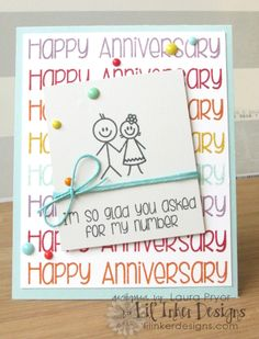 I'm So Glad You Asked for My Number by she's_crafty - Cards and Paper Crafts at Splitcoaststampers Anniversary Words, Happy Anniversary, Stick Figures, Love Cards, Cardmaking, Paper Crafts, Valentines, Crafty, Valentine's Day