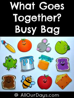 What Goes Together? Busy Bag made from Dollar Tree materials @ AllOurDays,com with free printables for busy bags Toddler Busy Bags, Toddler Fun, Toddler Preschool, Toddler Activities, Quiet Time Activities, Preschool Activities, Early Learning, Kids Learning, Tot Trays