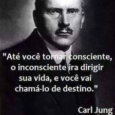 """Until you become conscious the unconscious will direct your life and you will call it destiny. Sigmund Freud, Words Quotes, Life Quotes, Sayings, Frases Jung, Wise Mind, Peace Love And Understanding, Light Of Life, Carl Jung"