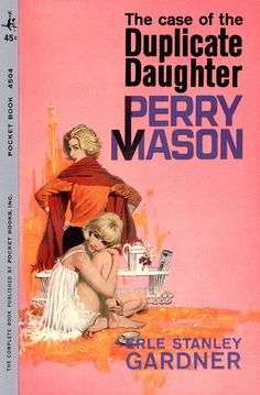 The Case of the Duplicate Daughter, by Erle Stanley Gardner  Pocket Book 4504, 1962  Cover art by Robert McGinnis