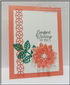 Flourishing Phrases, Flourish Thinlet Dies, Flirty Flamingo cardstock by Connie… Hand Stamped Cards, Stampin Up Catalog, Encouragement, Get Well Cards, Sympathy Cards, Stamping Up, Creative Cards, Flower Cards, Scrapbook Cards
