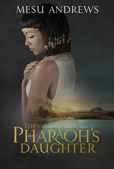 The Pharaoh's Daughter by @mesuandrews will appeal to both historical fiction and biblical fiction fans. Read my full review by clicking this pin. Pre-order today or purchase it from your local bookstore March 17th. #biblical #historical #fiction #MustRead