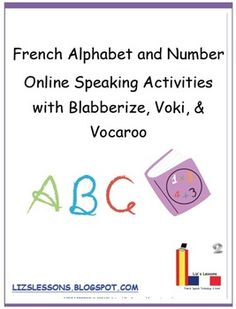 Looking for some fun online speaking activities to do with your beginner French students for learning the alphabet and numbers? Have students record their own voice to practice, using the online tools, Blabberize, Voki, and Vocaroo.