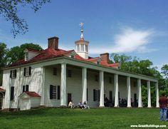 """Mt. Vernon""  George Washington's house    Virgina     1754  Been there!"