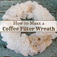 How To Make a Wreath from Frugal Friendly Coffee... Get a fluffy, budget conscience wreath with coffee filters {and a little burlap}. Simple, beginner level, DIY craft project....