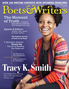 March/April 2015 | Poets & Writers Magazine | The Moment of Truth Issue, featuring Tracy K. Smith