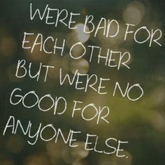 by far my favorite quote, ever. #love