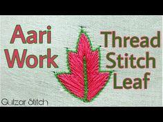 Aari Work || Thread Stitch leaf Design || hand embroidery ⚛☸ - YouTube
