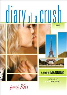 French Kiss: Diary of a Crush Part 1