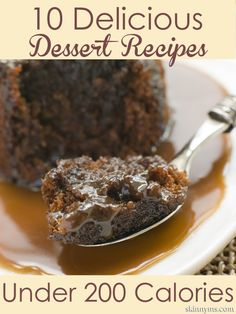 Put dessert on the menu with these 10 Delicious Dessert Recipes Under 200 Calories!  Awesome!  #dessert #recipes #lowcalorie