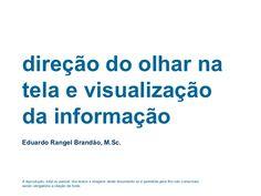Aula do curso de Pós-Graduação em Ergodesign de Interfaces: Usabilidade e Arquitetura de Informação da PUC-Rio. Mais informações em http://www.eduardobrandao.c…