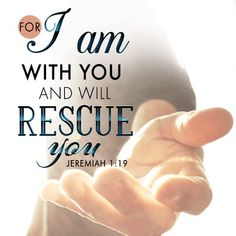 For I am with you and will rescue you. Scripture Quotes, Encouragement Quotes, Bible Scriptures, Faith Quotes, Prayer Verses, Prayer Quotes, Soli Deo Gloria, God Help Me, Lisa