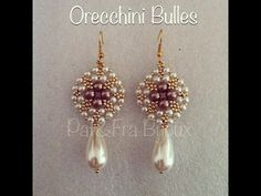 TUTORIAL PERLINE [11] - Orecchini Bulles - YouTube