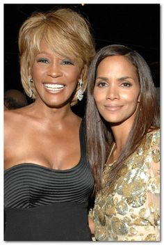 Whitney with Halle Berry in 2006