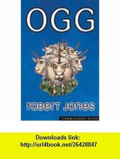 Ogg (Summersdale fiction) (9781840243543) Bob Jones , ISBN-10: 1840243546  , ISBN-13: 978-1840243543 ,  , tutorials , pdf , ebook , torrent , downloads , rapidshare , filesonic , hotfile , megaupload , fileserve
