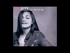 Erin Bode Don't Take Your Time - YouTube