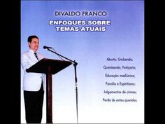 Enfoque Sobre Temas Atuais - Divaldo P. Franco