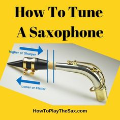 So, you've been wondering how to tune a saxophone. There is both an art and a science to tuning your saxophone. But, the first and most important thing to remember is – DON'T PANIC ! Soprano Saxophone, Tenor Sax, Clarinet, Alto Saxophone Fingering Chart, Sax Man, Marching Band Memes, Band Jokes, Double Bass, Singing Tips