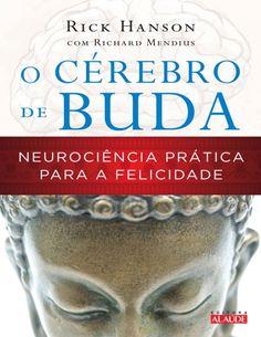 O Cérebro de Buda Rick Hanson