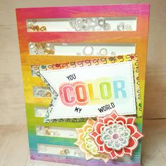You color my world card. Rainbow colors using Honey Bee Stamps, Distress Inks, Queen & Co shaker card kit, Illustrated Faith papers