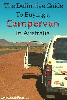 The Definitive Guide to Buying a Campervan in Australia | Two Drifters