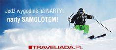 Narty samolotem http://www.traveliada.pl/narty/samolotem/