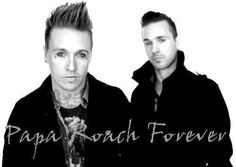 Papa Roach, Jacoby Shaddix and Jerry Horton