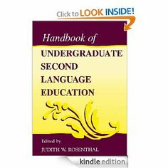 Handbook of Undergraduate Second Language Education by Judith W. Rosenthal. $18.72. Publisher: Routledge (May 13, 2000). 408 pages