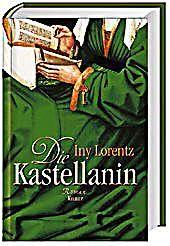 Die Wanderhure Band 2: Die Kastellanin, Iny Lorentz