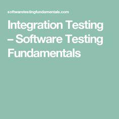 Integration Testing – Software Testing Fundamentals