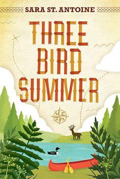 Three Bird Summer by Sara St. Antoine. E-book 9780763670467 / Ages 10+