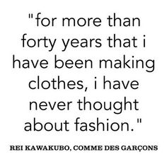 Rei Kawakubo's refusal to play the fashion game just points to her profound influence on it.