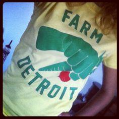 Farm Detroit!