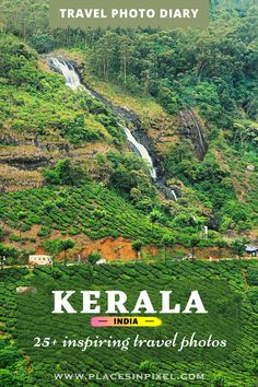 24 breathtakaing Travel Photos from Kerala (India) - hills, wildlife, culture food & more - which will inspire you to start planning you trip right now. Kerala Travel, India Travel, Kerala Backwaters, Virtual Travel, Small Waterfall, Kerala India, Modern City, Photo Diary, Travelogue