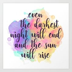 Darkest Night Art Print by byebyesally – X-Small Calligraphy Quotes Doodles, Brush Lettering Quotes, Doodle Quotes, Fake Calligraphy, Hand Lettering Art, Pretty Quotes, Cute Quotes, Watercolor Quote, Color Quotes