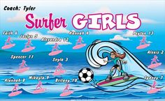 Surfer-Girls-40813 digitally printed vinyl soccer sports team banner. Made in the USA and shipped fast by BannersUSA. www.bannersusa.com