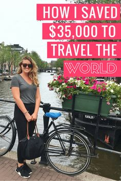 How I saved $35,000 to travel the world
