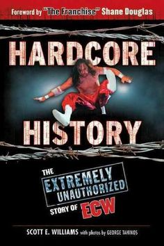 Extreme Championship Wrestling (ECW) was one extreme contradiction on top of another. An incredibly influentialbut never profitablecompany in the world of professional wrestling in the 1990s, it portr
