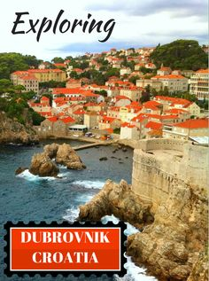 Dubrovnik Croatia - where to find the best views and hidden gems.