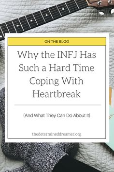 Why The INFJ Has Such a Hard Time Coping With Heartbreak (And What They Can Do About It)