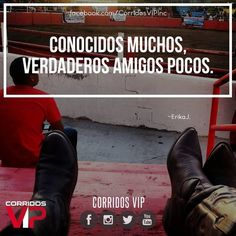 Verdaderos amigos pocos.!   ____________________ #teamcorridosvip #corridosvip #corridosybanda #corridos #quotes #regionalmexicano #frasesvip #promotion #promo #corridosgram