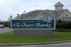 Outer Banks, the best sign ever to see after 9 hours in the car!