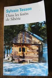 Dans les forêts de Sibérie, Sylvain Tesson