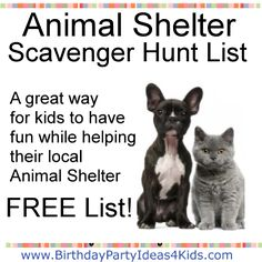 Animal Shelter Scavenger Hunt List - FREE list of items to find on a Scavenger Hunt that will help your local Animal Shelter.   Great idea for kids who love animals and want to give back!   Let's get the party started -  Birthdaypartyideas4kids.com
