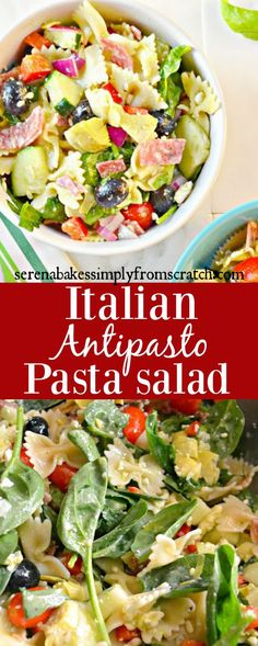 Italian Antipasto Pasta Salad with Basil Vinaigrette. Perfect for an easy summer dinner or to take to your next party! serenabakessimplyfromscratch.com