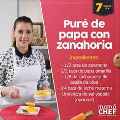 Papilla de Zanahoria y papa Papillas papilla bebes 7 meses Mama Chef Colette Olaechea Baby Food Recipes, Healthy Recipes, Baby Eating, Baby Led Weaning, Baby Hacks, Nutrition Tips, Kids Meals, New Baby Products, Menu